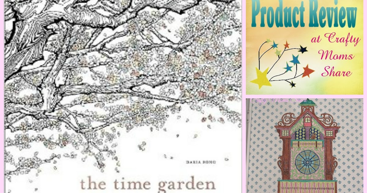 Time Garden Coloring Book Share The Adult Review Mommy