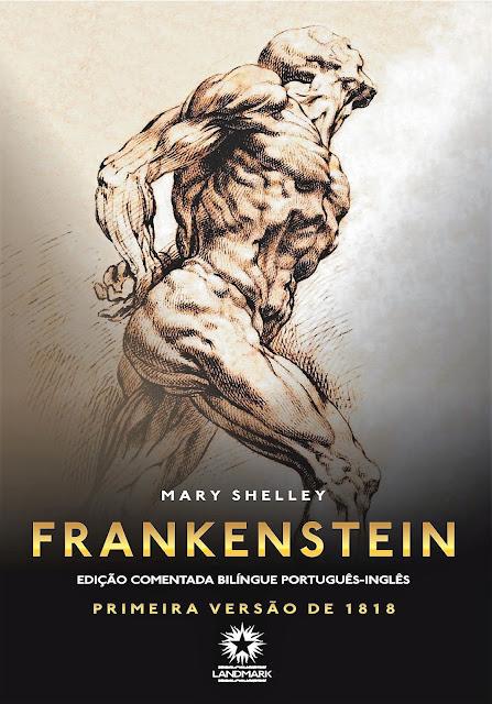 Frankenstein Primeira versão de 1818 Mary Shelley