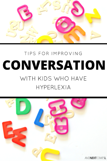 Tips for improving communication and conversation skills in kids with hyperlexia from And Next Comes L