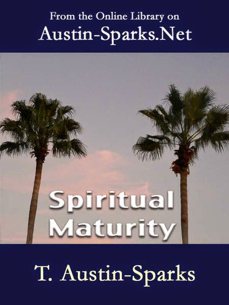 T. Austin Sparks-Maturidade Espiritual-