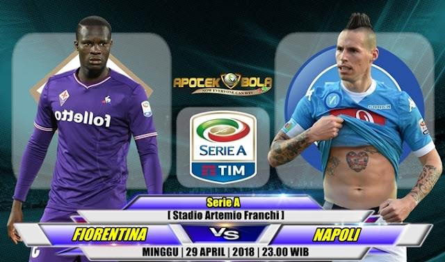 Prediksi Florentina vs Napoli 29 April 2018