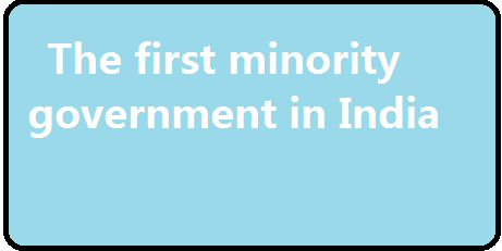 First Minority Government India after independence