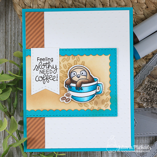 Sloth and Coffee card by Juliana Michaels | Slothy Coffee Stamp Set by Newton's Nook Designs #newtonsnook #handmade