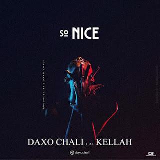 Audio Daxo ft Kellah - Nice Mp3 Download