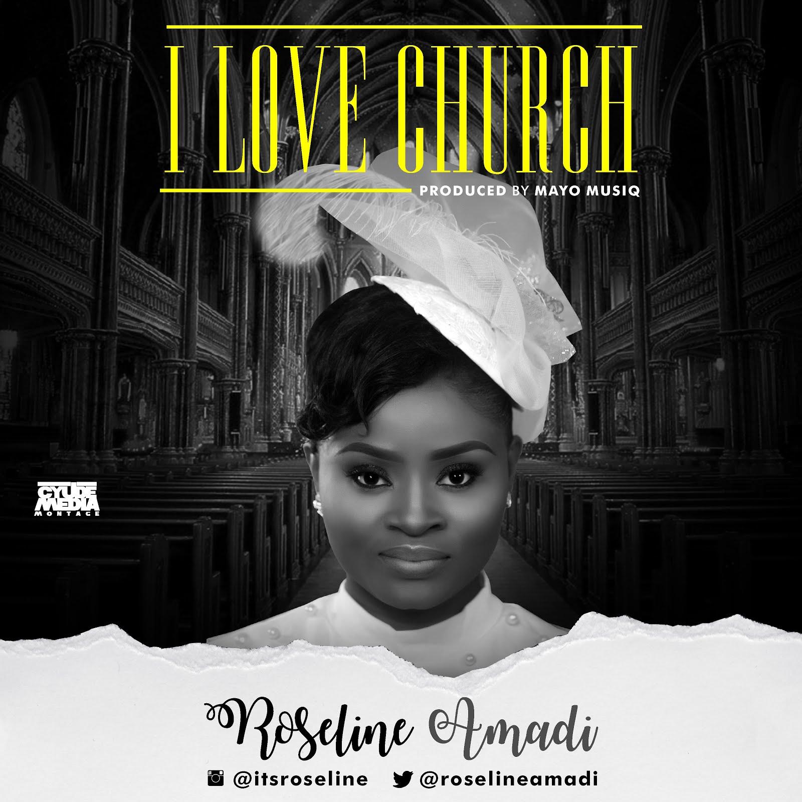 Roseline Amadi. I love church