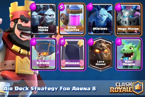 Strategi Deck Udara Arena 8 Clash Royale