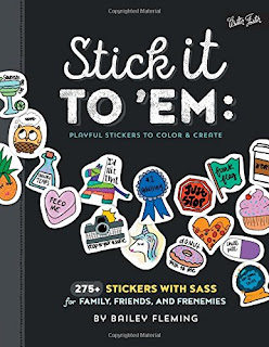 Stick it to 'Em: Playful Stickers to Color & Create
