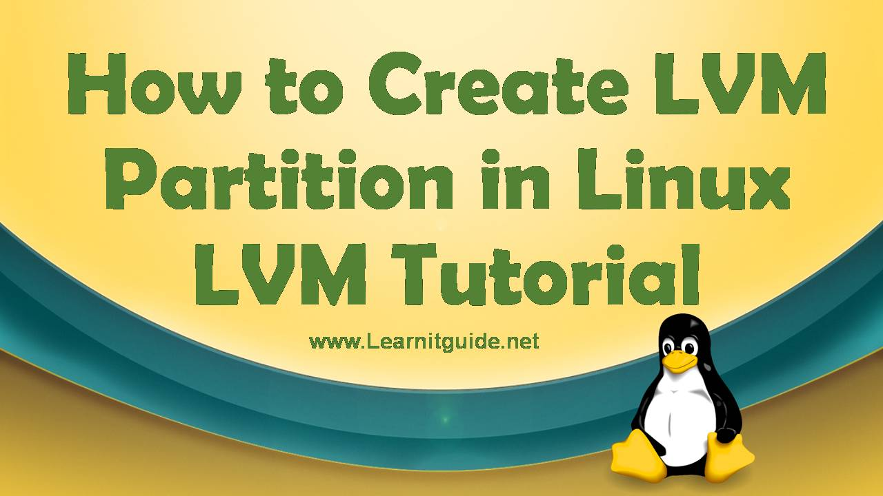How to create lvm partition in linux lvm tutorial baditri Images