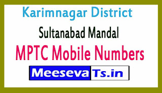 Sultanabad Mandal MPTC Mobile Numbers List Karimnagar District in Telangana State