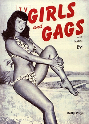 http://vintagestagcovers.tumblr.com/post/145720682098/tv-girls-and-gags-march-1955-bettie-page