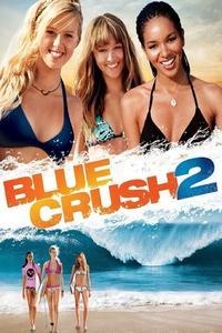 Watch Blue Crush 2 Online Free in HD