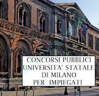 concorsi pubblici per impiegati all'università statale di milano
