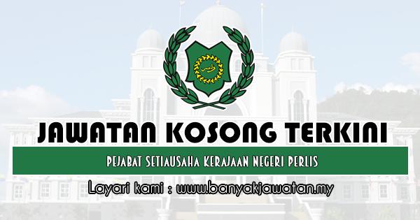 Jawatan Kosong 2019 di Pejabat Setiausaha Kerajaan Negeri Perlis