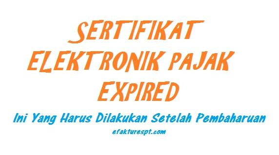 sertifikat elektronik pajak expired