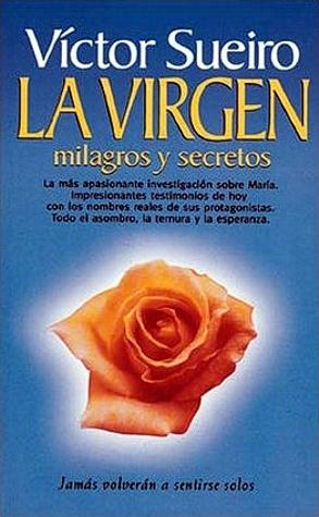 La Virgen, milagros y secretos – Victor Sueiro