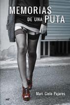 http://lecturasmaite.blogspot.com.es/2013/05/memorias-de-una-puta-de-mari-cielo.html