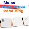 Tips mengatasi dan menghilangkan rasa malas menulis artikel di blogger