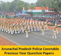 Arunachal Pradesh Police Constable Previous Year Question Papers