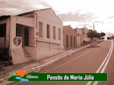 NOSSA HISTÓRIA - A Pensão de Maria Júlio