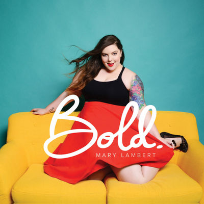 Mary Lambert - Bold - Album Download, Itunes Cover, Official Cover, Album CD Cover Art, Tracklist