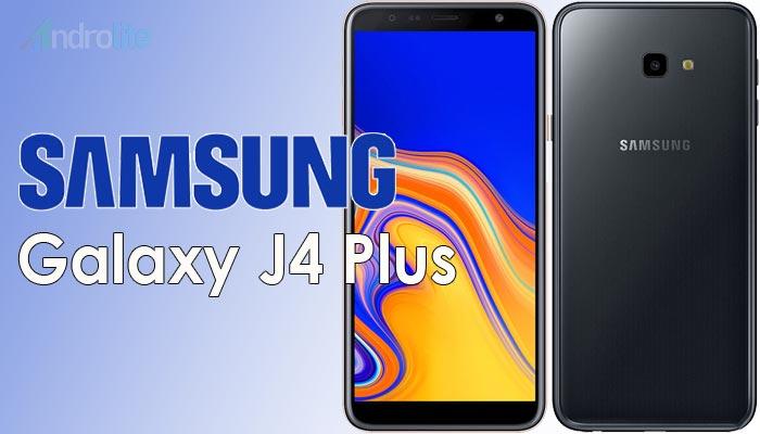 Harga Samsung Galaxy J4 Plus (J4+) Terbaru 2018 Dan Spesifikasi