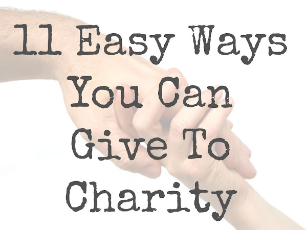 11 Easy Ways To Give To Charity