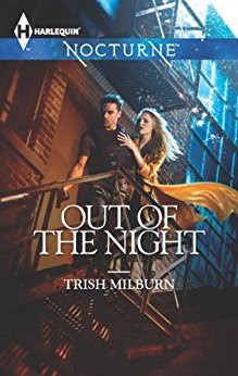 Book Review: Out of the Night, by Trish Milburn, 4 stars