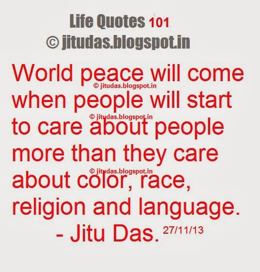 When will world peace come ? by Jitu Das