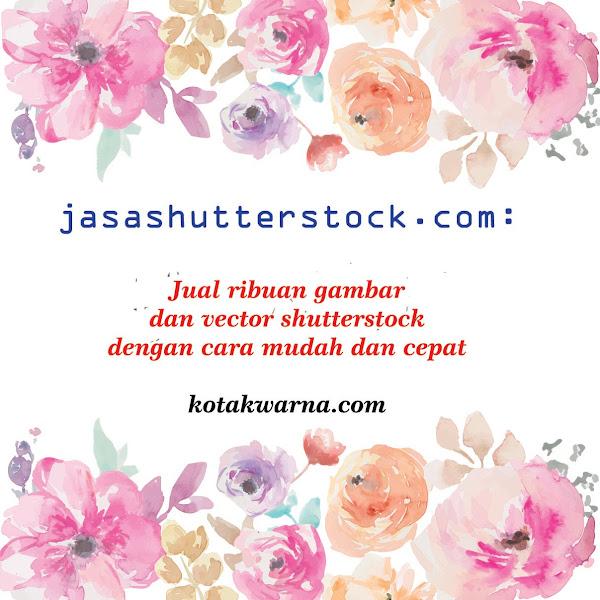 Jasashutterstock.com: Jual Ribuan Gambar dan Vector Shutterstock Dengan Cara Aman dan Cepat