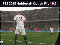 Option File PES 2018 Terbaru dari InMortal V9.2 AIO