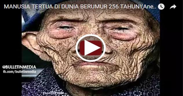 [VIDEO]Kuasa Allah SWT!! Manusia TERTUA DI DUNIA Ini Berumur 256 Tahun.. PERGHHH !!
