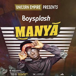 Download Music Mp3:- BoySplash – Manya