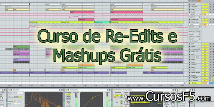 Curso de Re-Edits e Mashups Grátis da Make Music Now