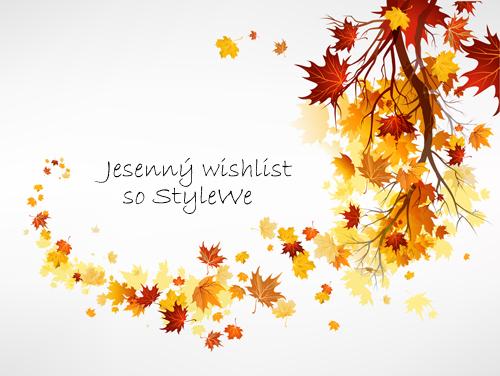 Jesenný wishlist (predstavujem eshop StyleWe)