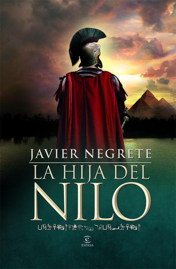 La hija del Nilo – Javier Negrete