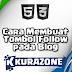 Cara Membuat Tombol Follow pada Blog versi Kurazone