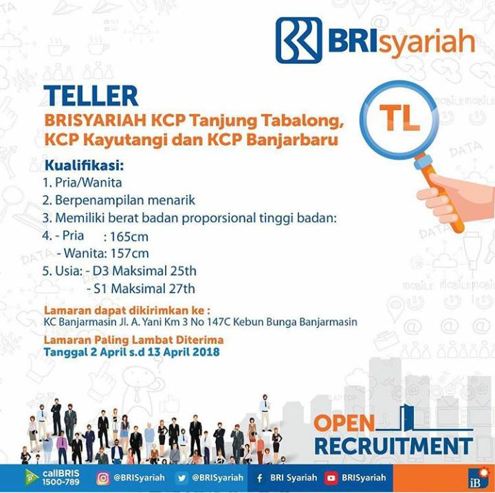 BRI Syariah Buka Lowongan Kerja Untuk Posisi Teller Wilayah Kalimantan Selatan Dibuka Sampai Tanggal 13 April 2018