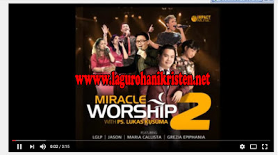 Kulihat Mujizat Setiap Hari - LGLP (Miracle Worship 2)