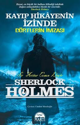 Kayıp Hikayenin İzinde, Dörtlerin İmzası, Arthur Conan Doyle, Sherlock Holmes, Martı Kitapevi, A101,