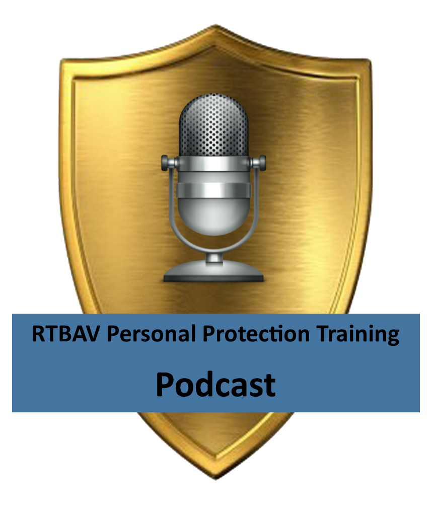 Personal Protection Podcasts