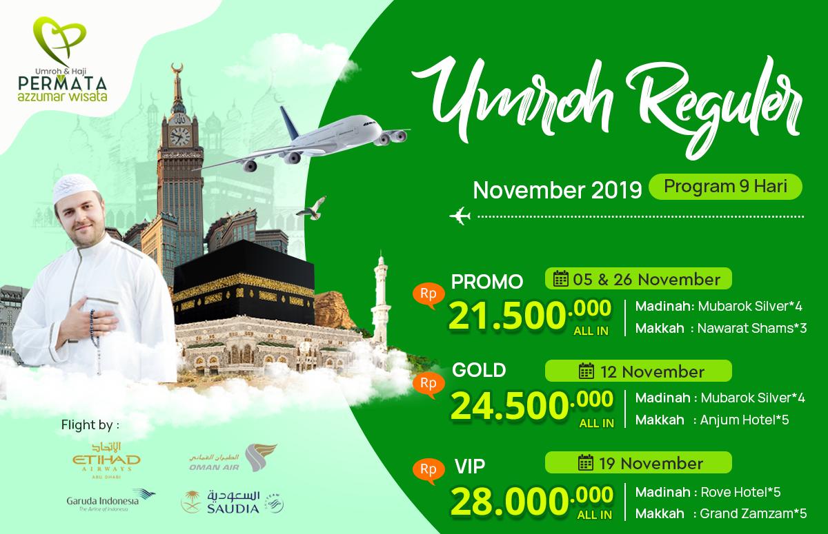 Biaya Paket Umroh Promo Reguler 9 Hari November  2019 Murah