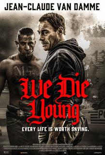 مشاهدة فيلم We Die Young 2019 BluRay مترجم مباشرة اون لاين مترجم