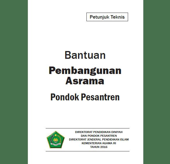 Juknis Bantuan Pembangunan Asrama Pondok Pesantren