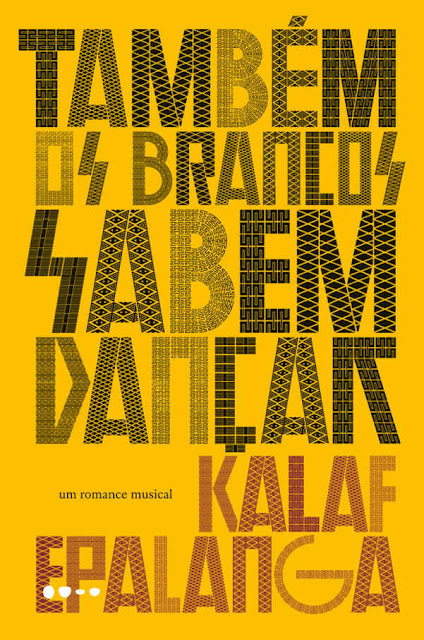 Também os brancos sabem dançar - Kalaf Epalanga