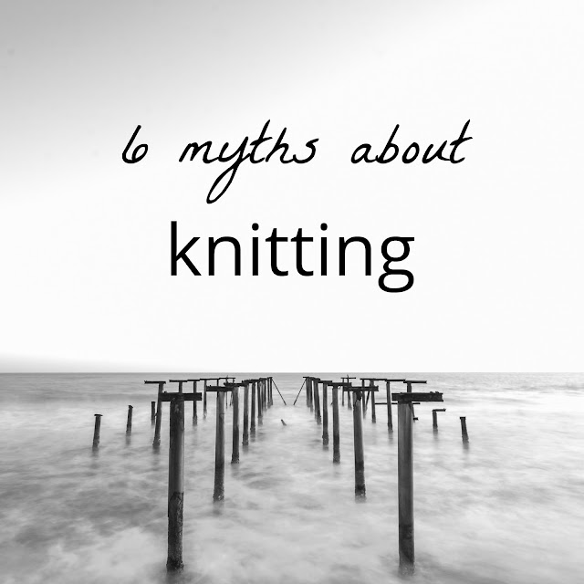 6 knitting myths