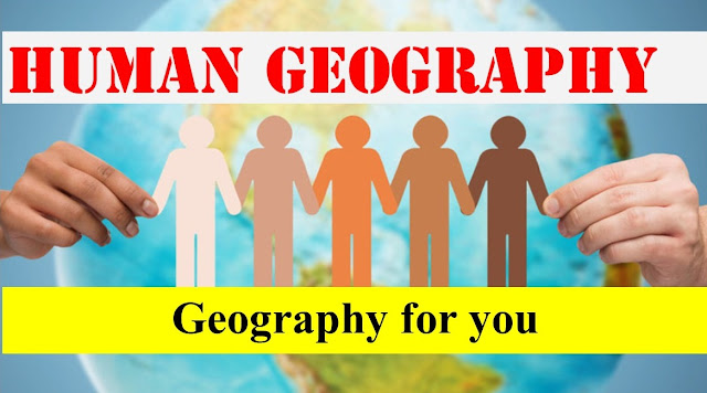 Human Geography, Part-1