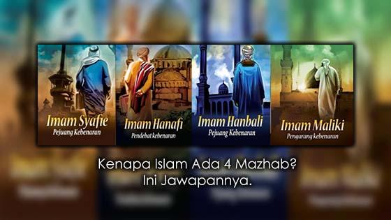 Penjelasan Kenapa Ada 4 Mazhab Dalam Islam