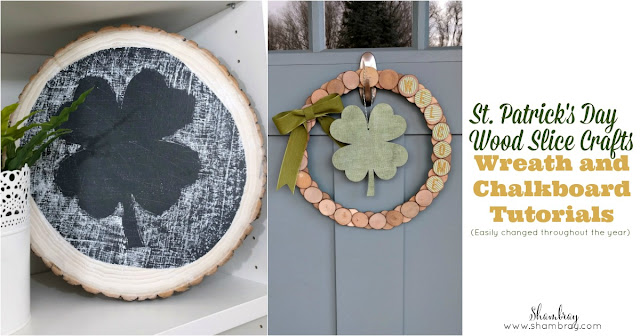 Wood Slice Crafts (St. Patrick's Day Wreath and Chalkboard Tutorial)
