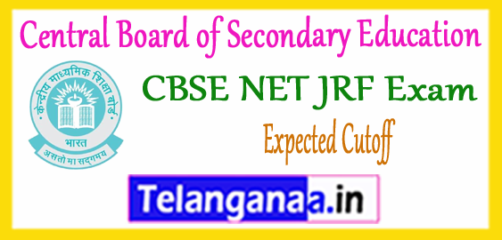 CBSE Central Board of Secondary Education NET JRF Expected Cutoff 2018 Result