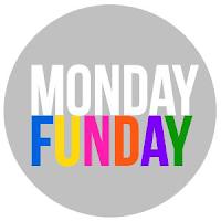 Monday Funday